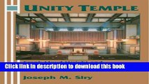 Read Unity Temple: Frank Lloyd Wright and Architecture for Liberal Religion  Ebook Free