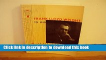 Read Frank Lloyd Wright to 1910: The First Golden Age  Ebook Free
