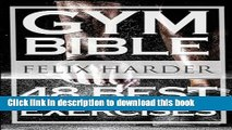 Read Bodybuilding: Gym Bible: 48 Best Exercises To Add Strength And Muscle (Bodybuilding For