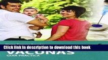 Read Books Actualizacion en vacunas / Update on Vaccines: Guia Practica / Practical Guide E-Book