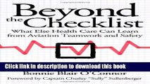 Read Books Beyond the Checklist: What Else Health Care Can Learn from Aviation Teamwork and Safety