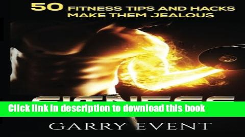 Read Fitness: 50 Fitness Tips and Hacks: fitness home exercise, workout plan, Strength Training,