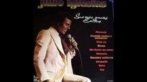 Julio Iglesias Soy Un Truhan Soy Un Señor [Audio Sheraton 1978]
