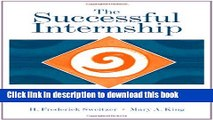 Read The Successful Internship: Personal, Professional, and Civic Development (Practicum /
