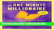 Download Books The One Minute Millionaire: The Enlightened Way to Wealth E-Book Free