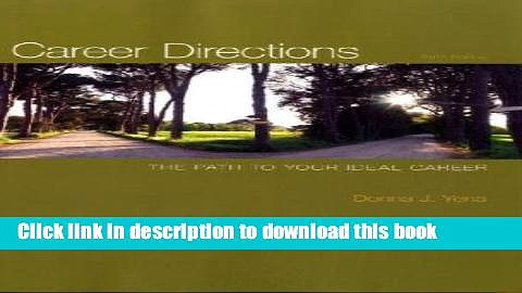 Read Career Directions: The Path to Your Ideal Career Ebook Free