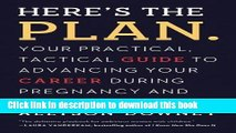 Read Here s the Plan.: Your Practical, Tactical Guide to Advancing Your Career During Pregnancy