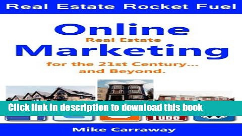 Read Real Estate Rocket Fuel – Real Estate Marketing for the 21st Century… and beyond  Ebook Free