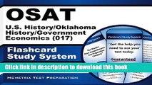 Read OSAT U.S. History/Oklahoma History/Government/Economics (017) Flashcard Study System: CEOE