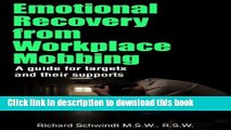 Read Emotional Recovery from Workplace Mobbing: A Guide for Targets and Their Supports  Ebook Free