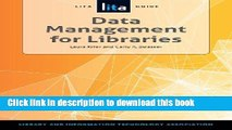 Download Data Management for Libraries: A Lita Guide PDF Free