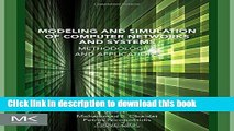 Read Modeling and Simulation of Computer Networks and Systems: Methodologies and Applications