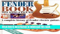 Download Book The Fender Book: A Complete History of Fender Electric Guitars E-Book Free