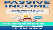 [PDF] Passive Income: Make Money Online: Online Business, Side Hustle, Affiliate Marketing