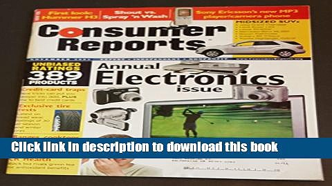 """[PDF] Consumer Reports """"Annual Electronic Issue"""" (Annual Electronics, unbaised rating 389"""