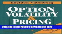 Read Option Volatility   Pricing: Advanced Trading Strategies and Techniques: Advanced Trading