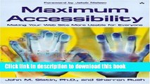 Read Maximum Accessibility: Making Your Web Site More Usable for Everyone: Making Your Web Site