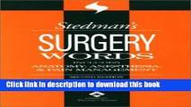 Download Stedman s Surgery Words: Includes Anatomy Anesthesia   Pain Management Ebook Free