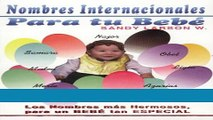 Read Books Nombres Internacionales para tu bebé ( International Names for your baby) (Spanish