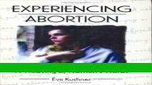 Download Books Experiencing Abortion: A Weaving of Women s Words (Haworth Innovations in Feminist