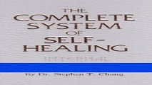 Read Books The Complete System of Self-Healing: Internal Exercises ebook textbooks