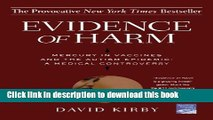 Read Evidence of Harm: Mercury in Vaccines and the Autism Epidemic: A Medical Controversy PDF Free