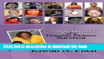 [PDF] Confessions of a Domestic Violence Survivor: An Anthology of Personal Experiences Download