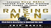 Read Raising Men: Lessons Navy SEALs Learned from Their Training and Taught to Their Sons Ebook