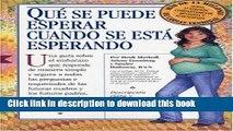 Read Qué Se Puede Esperar Cuando Se Está Esperando: (What to Expect When You re Expecting, 3rd