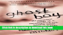 Read Ghost Boy: The Miraculous Escape of a Misdiagnosed Boy Trapped Inside His Own Body Ebook Free