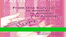 Read Books From One Survivor       to Another       to Another       to Another  A Breast Cancer