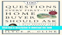 Read Books 100 Questions Every First-Time Home Buyer Should Ask: With Answers from Top Brokers