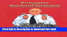 Read Books Principles of Real Estate Syndication: With Entertainment and Oil-Gas Syndication