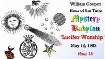 William Cooper - Mystery Babylon ┊ Hour 19 - Lucifer Worship (Full Length)