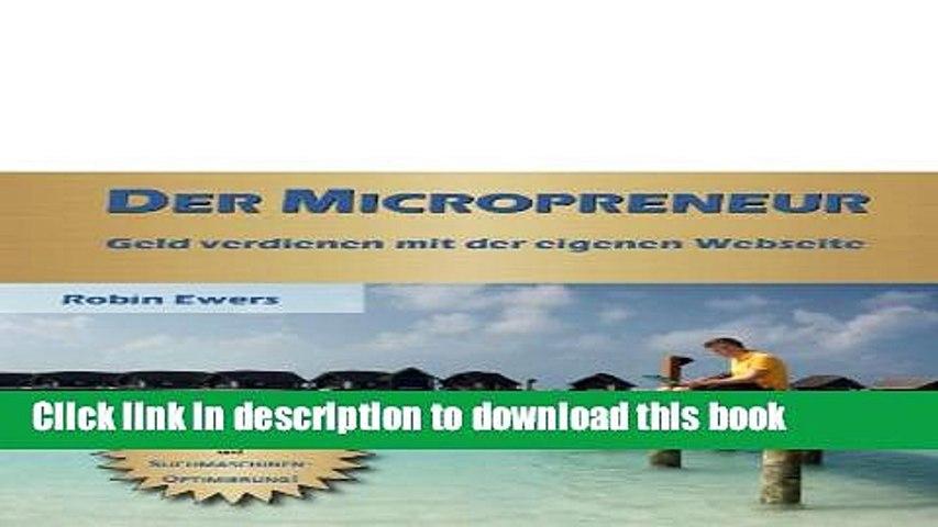 Read Der Micropreneur - Geld verdienen mit der eigenen Webseite (German Edition) Ebook Free