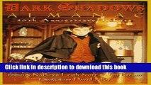 Read The Dark Shadows Almanac: 30th Anniversary Tribute Ebook Free