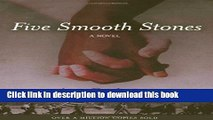 Read Five Smooth Stones: A Novel (Rediscovered Classics)  Ebook Free