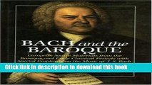 Read Bach and the Baroque: European Source Materials from the Baroque and Early Classical Periods