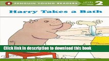 Read Harry Takes A Bath (Turtleback School   Library Binding Edition) (Puffin Easy-To-Read)  PDF
