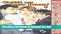 [PDF] Close The Last Door Volume 2 (Yaoi) Download Online