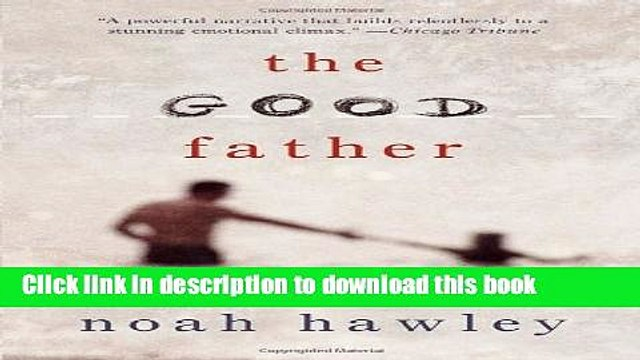 Read The Good Father Ebook Free