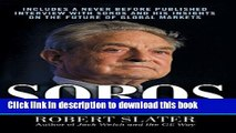 [Read PDF] Soros: The Life, Ideas, and Impact of the World s Most Influential Investor Download Free