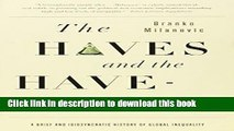[Read PDF] The Haves and the Have-Nots: A Brief and Idiosyncratic History of Global Inequality