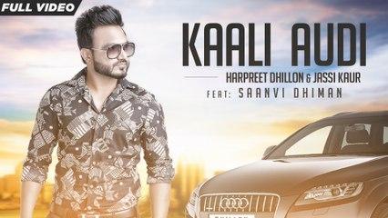 New Punjabi Songs 2016 | Kaali Audi | Official Video [Hd] | Harpreet Dhillion Ft.Saanvi Dhiman