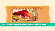 [PDF] Frank Lloyd Wright s Seth Peterson Cottage: Rescuing a Lost Masterwork [Download] Full Ebook