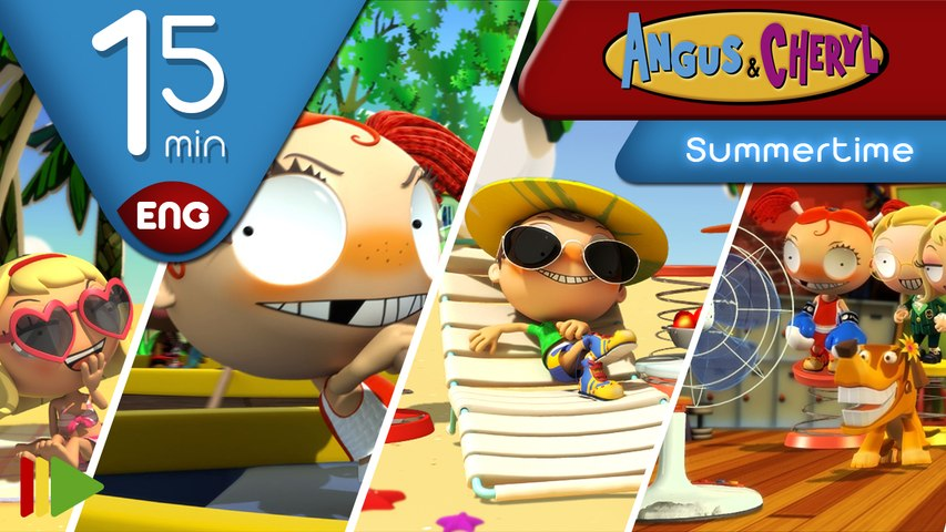 Angus & Cheryl | Summertime | Full episodes for kids | 15 minutes