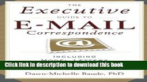 [PDF] The Executive Guide to E-mail Correspondence: Including Model Letters for Every Situation