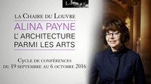 La Chaire du Louvre : L'architecture parmi les arts, par Alina Payne