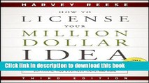 Read How to License Your Million Dollar Idea: Cash In On Your Inventions, New Product Ideas,