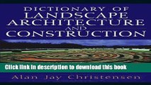 Download Book Dictionary of Landscape Architecture and Construction ebook textbooks